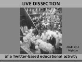 Live dissection of a Twitter-based educational activity