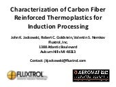 Characterization of Carbon Fiber Reinforced Thermoplastics for Induction Processing Aeromat 2015