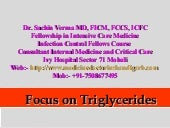 Focus on triglycerides