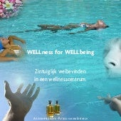 Wellness for wellbeing