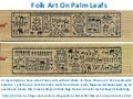 Folk art on palm leafs