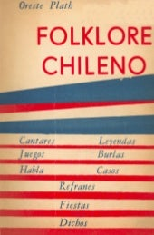 Oreste Plath: Folklore chileno [1962]