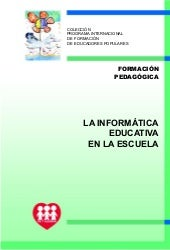 Folleto La Informatica Educativa En...