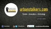 Follow Urban Stalkers