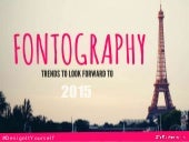 Fontography 2015: Trends To Look Forward To!