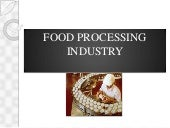Food processing industry.