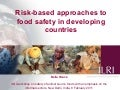 Risk-based approaches to food safety in developing countries
