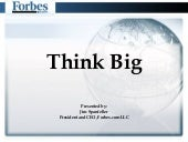 Forbes Jim Think Big Presentation F...