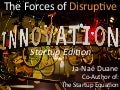 The Forces of Disruptive Innovation for Startups