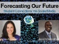 Forecasting Our Future: Student Connections via Social Media