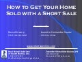Foreclosure And  Short  Sale  Seminar