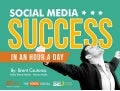 Social Media Success, in an Hour a Day