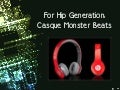 For Hip Generation: Casque Monster Beats