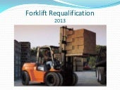 Forklift requalification 2013