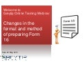 Changes in the format and method of preparing Form 16
