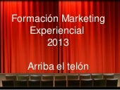 Formación en marketing experiencial...