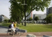 Forward to Basics by Willem Jan Snel - Mecanoo