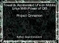 Towards accelerated UIs with power of Qt5 - Project Cinnamon