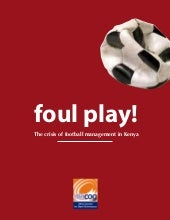 Foul play the crisis of football ...