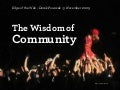 Wisdom of Community: Four Kinds Of Crazy