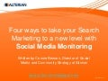 Four Ways To Take Your Search Marketing To A New Level With SMM