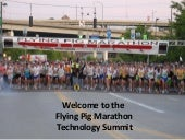 Flying Pig Marathon Technology Pres...