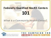 FQHC 101 What is a Community Health...