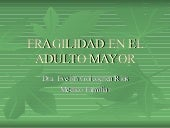 Fragilidad en adulto mayor