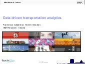 Data Driven Tranportation Analytics