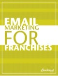 Email Marketing for Franchises
