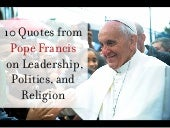 10 Quotes from Pope Francis on Lead...