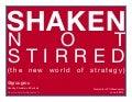 Shaken, not stirred - the new world of strategy