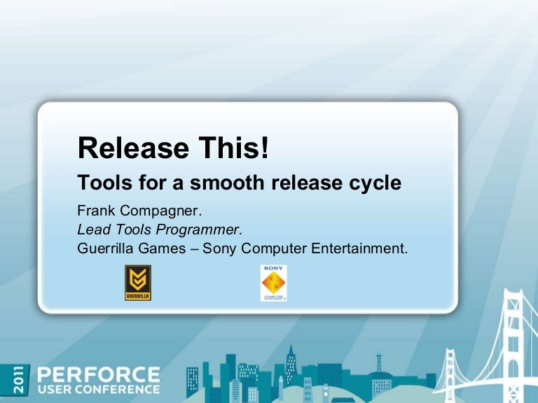 Release This! Tools for a Smooth Release Cycle