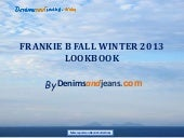 Frankie B Fall Winter 2013 Lookbook