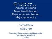 Alcohol-related harm in Ireland - a...