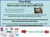 Free ipad - How easy it to to get a...
