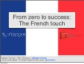 From Zero to Success: The French Touch