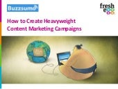 Fresh Egg and Buzzsumo: How to create heavyweight content marketing campaigns