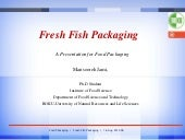 Fresh fish packaging