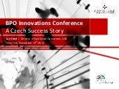 BPO Innovations Conference - The Cz...