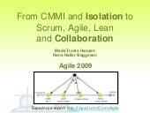 From CMMI and Isolation to Agile, S...