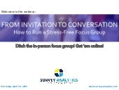 From Invitation to Conversation: How to Run a Stress-Free Online Focus Group