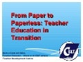 From paper to paperless - Teacher Education in Transition