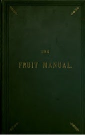 The Fruit Manual: A Guide To The Fr...