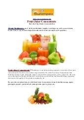 Fruit Juice Concentrate -From fruit...
