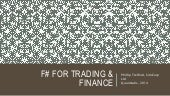 F# for Trading -  QuantLabs 2014