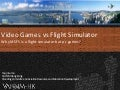 Flight Simulator vs Video Game