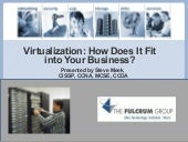 Fulcrum Group Virtualization How do...