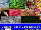 Functional Food in European Union a...