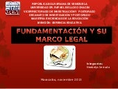 Fundamentacion y su marco legal.